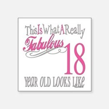 "Fabulous 18yearold.png Square Sticker 3"" x 3"""