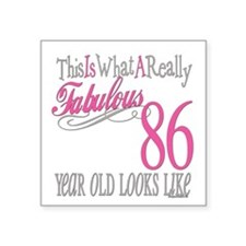 "Fabulous 86yearold.png Square Sticker 3"" x 3"""