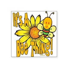 "BumbleBeeItsABeeThing2.png Square Sticker 3"" x 3"""