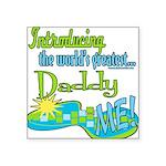 LTIntroGreatestDaddy copy.png Square Sticker 3
