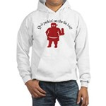 Quit Picking on the Fat Kid Hooded Sweatshirt