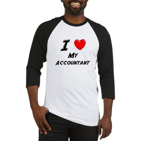 I Love Accountants Baseball Jersey