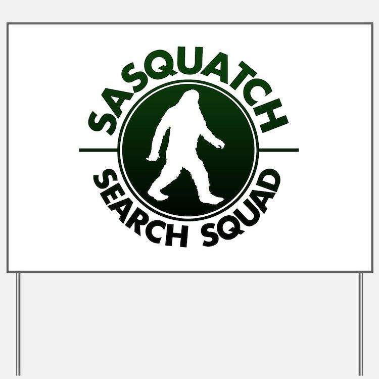 SASQUATCH SEARCH SQUAD Yard Sign