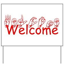 Welcome Yard Sign