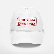 For your eyes only Baseball Baseball Cap