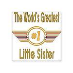 GREENlittlesister.png Square Sticker 3