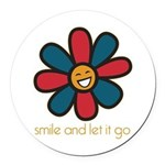 Smile and Let It Go Round Car Magnet