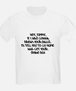 Awesome Quotes Hey Tommy T-Shirt