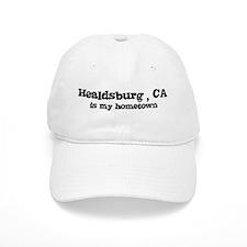 Healdsburg - hometown Baseball Cap