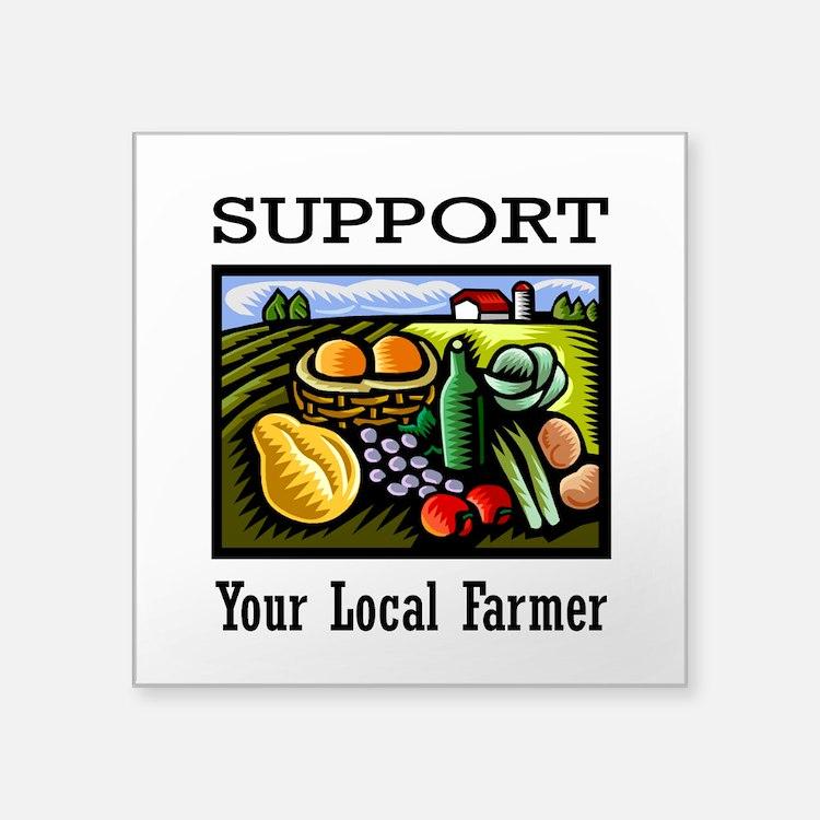 """Support Your Local Farmer Square Sticker 3"""" x 3"""""""