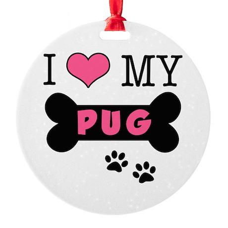 dogboneILOVEMY.png Round Ornament
