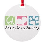 Peace, Love, Zuchons Round Ornament
