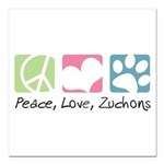 Peace, Love, Zuchons Square Car Magnet 3