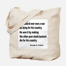 Patton on Winning a War Tote Bag