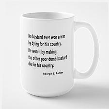 Patton on Winning a War Large Mug