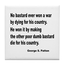 Patton on Winning a War Tile Coaster