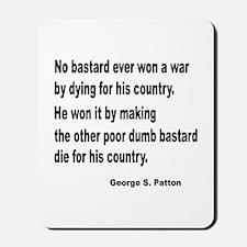 Patton on Winning a War Mousepad