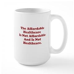 Afordable Healthcare 2 Large Mug