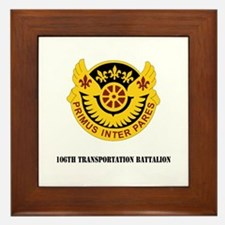 DUI - 106th Transportation Battalion with Text Fra