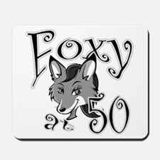 Over-the-Hill Foxy at 50 Mousepad