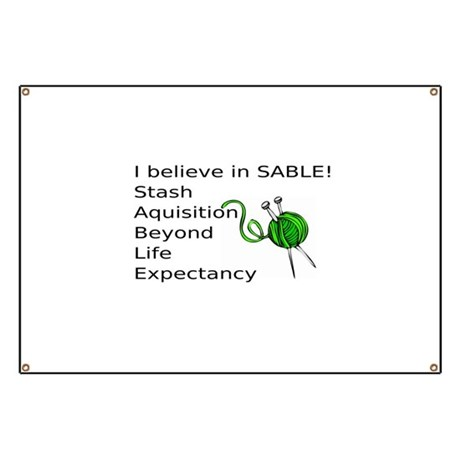 Knitting:I Believe In SABLE Banner