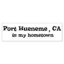 Port Hueneme - hometown Bumper Bumper Sticker