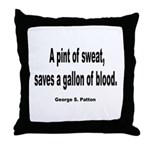 Patton Sweat & Blood Quote Throw Pillow