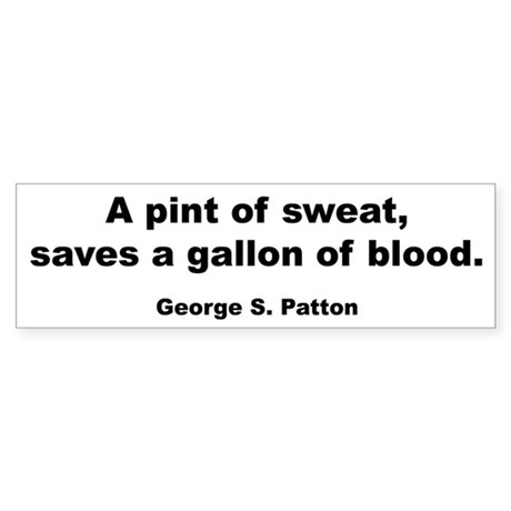Patton Sweat & Blood Quote Bumper Sticker