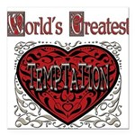 GreatestFracturedTemptation.png Square Car Magnet