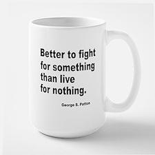 Fight for Something Large Mug