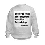 Fight for Something (Front) Kids Sweatshirt