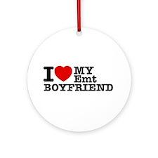 I Love My EMT Boyfriend Ornament (Round)