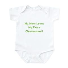 Mom Loves My Extra Chromosome Infant Creeper