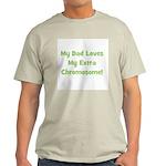 My Dad Loves My Extra Chromos Ash Grey T-Shirt