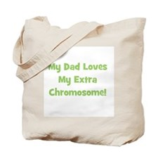 My Dad Loves My Extra Chromos Tote Bag