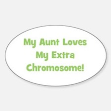 My Aunt Loves My Extra Chromo Oval Decal