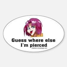 Guess Where Else I'm Pierced Oval Decal