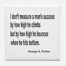 Patton's Measure of Success Tile Coaster