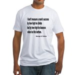 Patton's Measure of Success (Front) Fitted T-Shirt