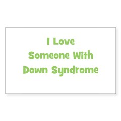 I Love Someone With Down Synd Sticker (Rectangular