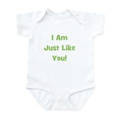 I Am Just Like You! (green) Infant Creeper