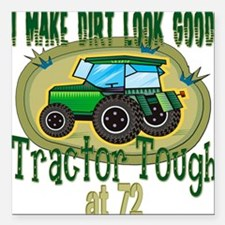 "Tractor Tough 72.png Square Car Magnet 3"" x 3"""