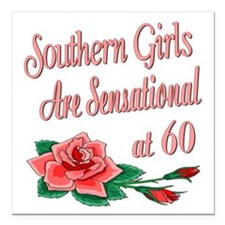 """SouthernGirls60.png Square Car Magnet 3"""" x 3"""""""