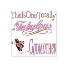 "FabPinkBrowngodmother.png Square Sticker 3"" x 3"""