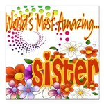 Amazing sister copy.png Square Car Magnet 3