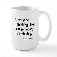 Somebody Isn't Thinking Mug
