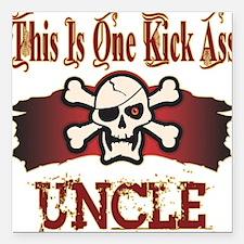 "Kickass Uncle copy.png Square Car Magnet 3"" x 3"""