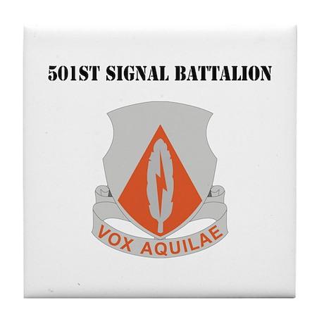 DUI - 501st Signal Battalion with Text Tile Coaste