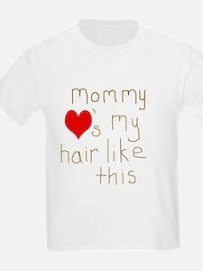 Mommy Loves it T-Shirt