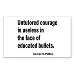 Untutored Courage is Useless Rectangle Sticker